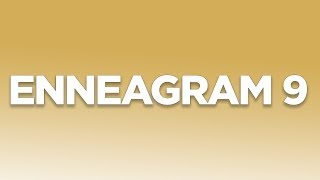 Enneagram Type 9:  Integrating To A 3