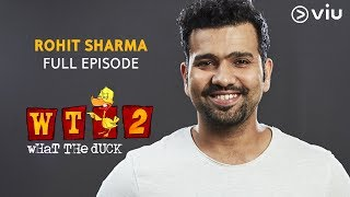 ROHIT SHARMA on What The Duck Season 2 | Full Episode | Vikram Sathaye | WTD 2 | Viu India