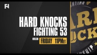 Hard Knocks 53 LIVE Fri. Jan. 27 at 11 p.m. ET on Fight Network