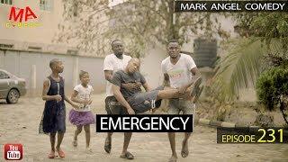 EMERGENCY (Mark Angel Comedy) (Episode 231)