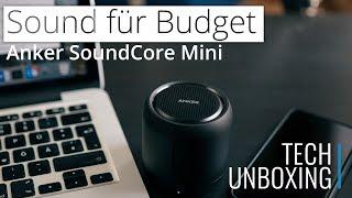 Viel SOUND für WENIG - Anker SoundCore Mini
