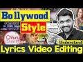 Lyrics Video Editing | Bollywood Song/Music Styles