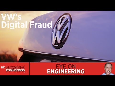 SAE Eye on Engineering: VW's Digital Fraud