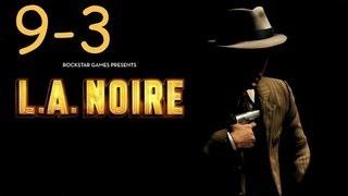 Прохождение L.A. Noire - Дело #9 Часть 3
