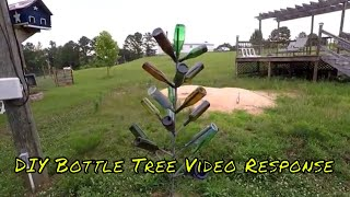 DIY Bottle Tree | Video Response