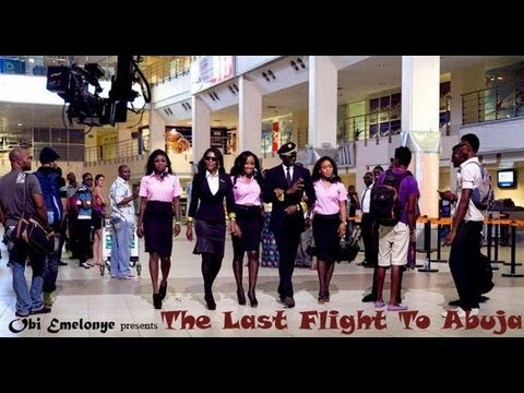 Last Flight to Abuja Nigerian Nollywood Movie Review