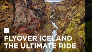 FlyOver Iceland | The Ultimate Flying Ride