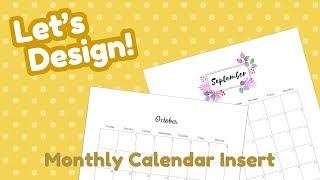 Lets Design - Ep 1 - Monthly Calendar Planner Insert - DIY