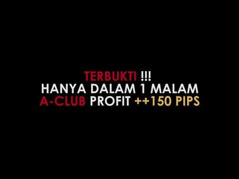 TERBUKTI HANYA 1 MALAM, PROFIT ++USD15,000 BERSAMA A-CLUB