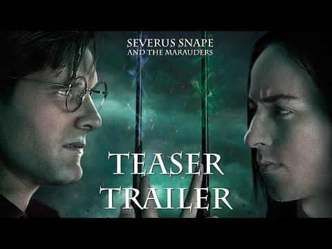 Severus Snape and the Marauders - Teaser Trailer