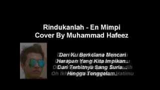 Rindukanlah En Mimpi (Lirik) Cover By Hafeez