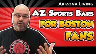 AZ Sports Bars For Boston Fans