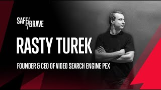 Safe or Brave #5 Rasty Turek - Building A Company Processing 4x The Amount Of Data On All YouTube