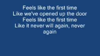 Feels Like The First Time- Foreigner