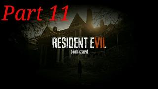 Resident evil VII: Biohazard Part 11