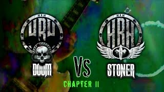 HRH TV – HRH DOOM VS HRH STONER II