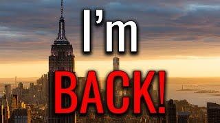 I've Returned!