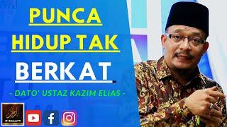 Dato' Ustaz Kazim Elias - PUNCA HIDUP TAK BERKAT