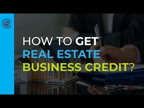 Get Business Credit For Real Estate Investing
