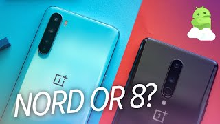 OnePlus Nord vs OnePlus 8: Easy Choice!