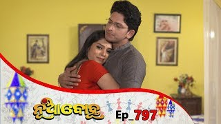 Nua Bohu | Full Ep 797 | 4th Feb 2020 | Odia Serial – TarangTV