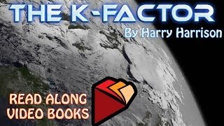The K-Factor by Harry Harrison, Complete unabridged audiobook full length videobook