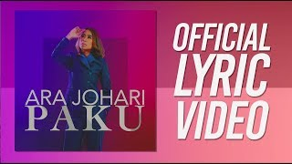 Ara Johari - Paku [Official Lyric Video]