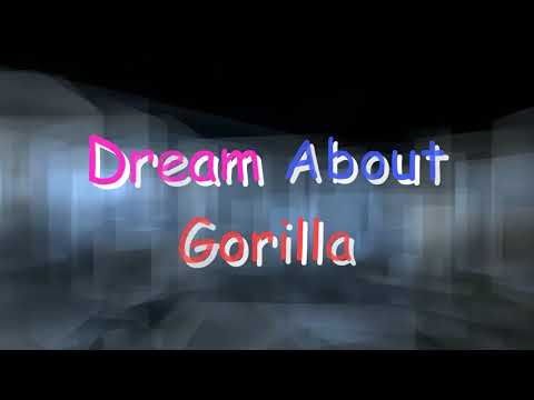 What Does It Mean When You Dream About gorilla