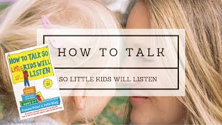 How to Talk So Little Kids Will Listen with Joanna Faber