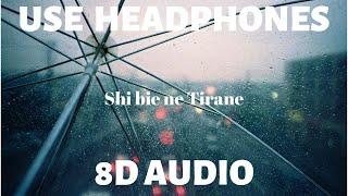 Eni Koci Feat  Genc Prelvukaj   Shi Bie Ne Tirane (8D AUDIO)🎧