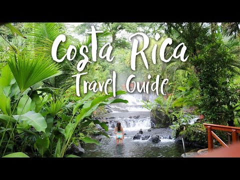 COSTA RICA TRAVEL GUIDE || PLACES TO VISIT, WHAT TO PACK, & TIPS