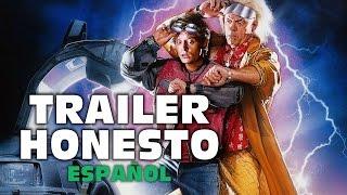 Trailer Honesto- Back To The Future