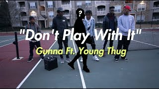Gunna Ft. Young Thug - Don't Play With It (Official NRG Video)
