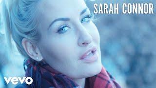 Sarah Connor   Bedingungslos (Official Video)