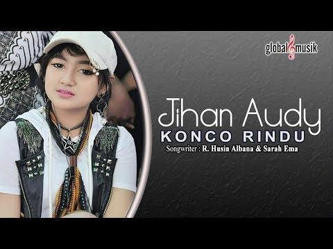 Jihan Audy - Konco Rindu (Official Lyric Video)