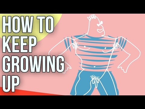How To Keep Growing Up