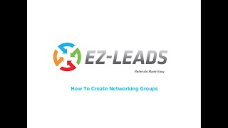 3.  How To Create Networking Groups