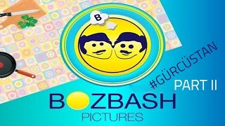 "Bozbash Pictures ""Gurcustan"" HD (part 2) 2014"