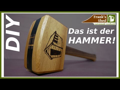 🔨 Holzhammer selber bauen mit extra Gewicht | DIY | Franks Shed