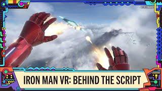 Marvel's Iron Man VR | Behind the Script