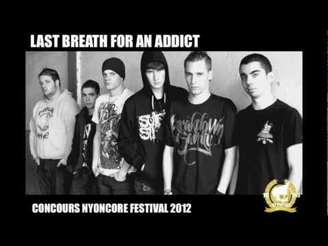 LAST BREATH FOR AN ADDICT - Promotion concours Nyoncore