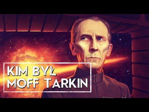 Kim był Moff Tarkin? [HOLOCRON]