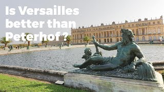 Is Versailles better than Peterhof Palace? Travel Vlog Day #107a