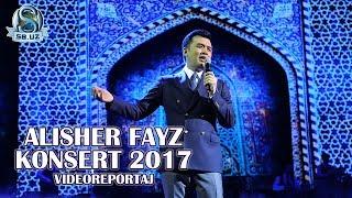 Alisher Fayz (Konsert 2017)