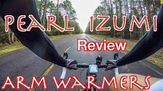 Pearl Izumi Arm Warmers... Review