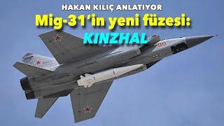 Kinzhal Mig-31'den atılacak