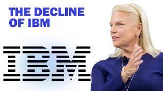 The Decline of IBM