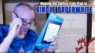 Making the Switch from iPad to Kindle Paperwhite