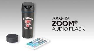7003-49 Zoom® Audio Flask