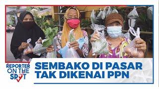 Ditjen Pajak Pastikan PPN Tidak Menyasar Sembako di Pasar Tradisional
